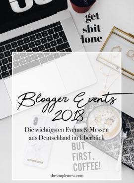 Blogger Events 2018 – Die wichtigsten Events & Messen aus Deutschland im Überblick